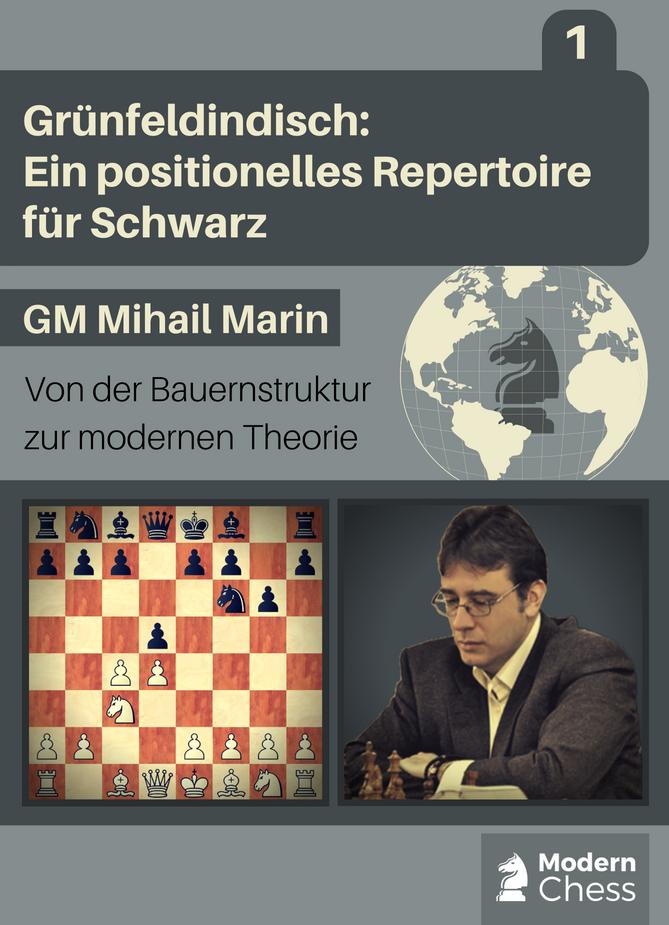 Grünfeldindisch: Ein positionelles Repertoire für Schwarz - Teil 1