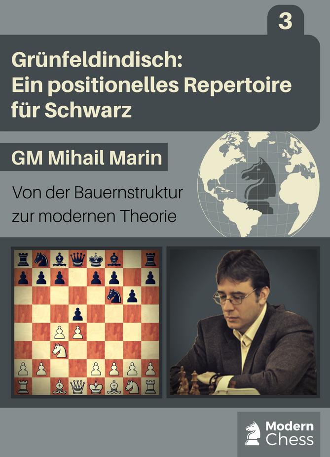 Grünfeldindisch: Ein positionelles Repertoire für Schwarz - Teil 3